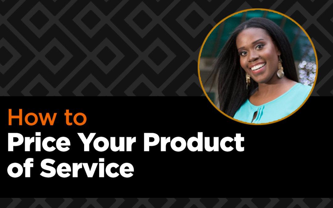 How to Price Your Product or Service